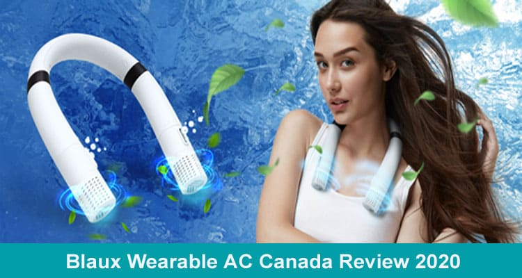 Blaux Wearable AC Canada Review 2020