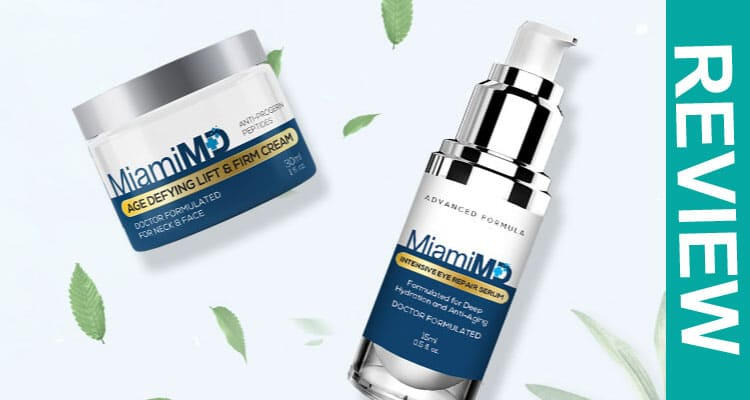Miami MD Skin Cream Reviews 2020