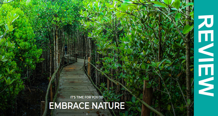 Embrace Nature Reviews {July 2020} Get Complete Insight!