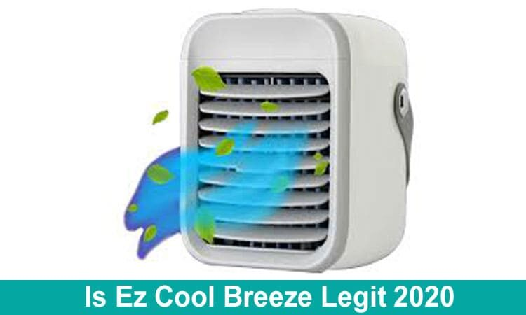 Is Ez Cool Breeze Legit 2020
