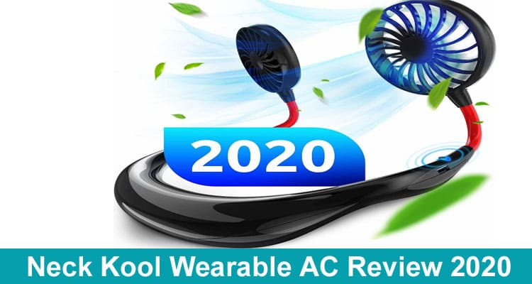 Neck Kool Wearable AC Review 2020