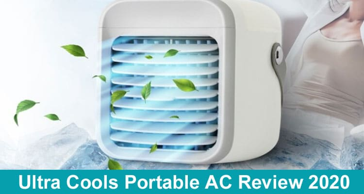 Ultra Cools Portable AC Review 2020
