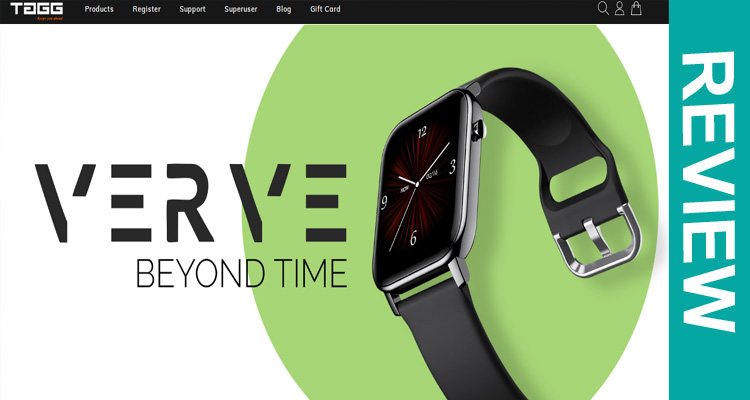 Is Tagg Verve Smartwatch Legit
