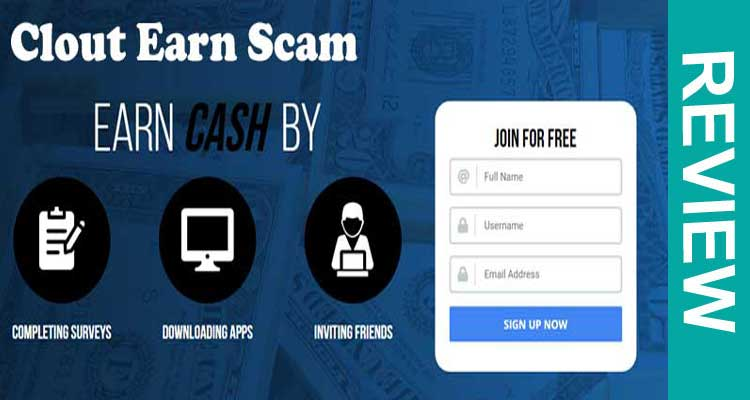 Clout Earn Scam 2020