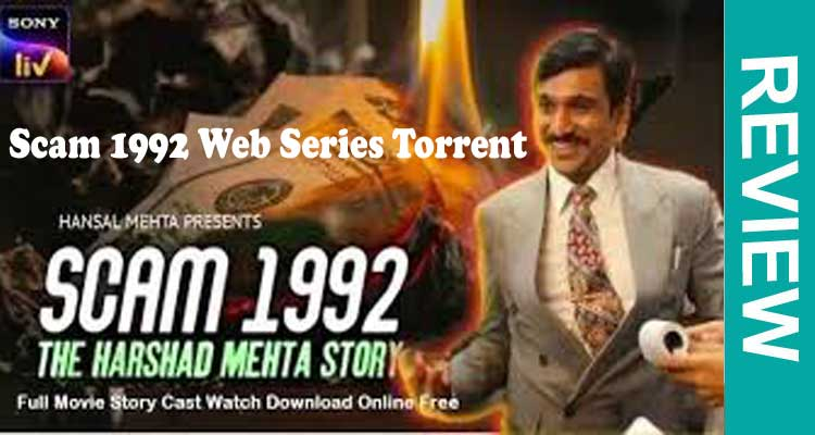 Scam 1992 Web Series Torrent (Oct 2020) Download Available