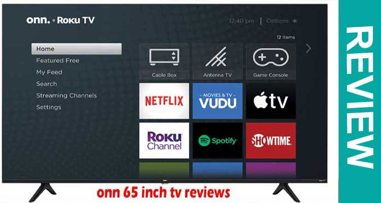 Onn 65 Inch TV Reviews 2020