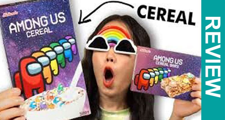 Cereal-de-Among-Us-Review