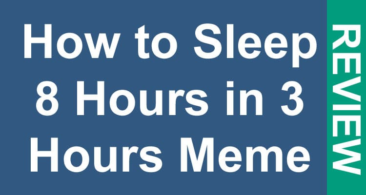 How-to-Sleep-8-Hours-in-3-H